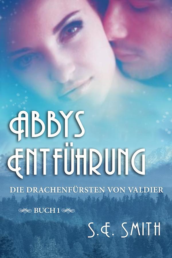 Abbys Entführung by S.E. Smith